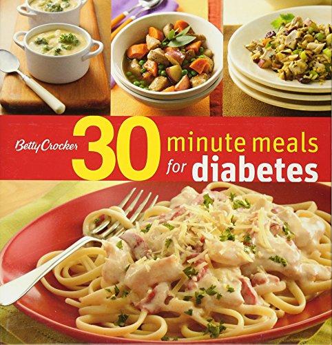- Betty Crocker 30-Minute Meals for Diabetes (Betty Crocker Cooking)