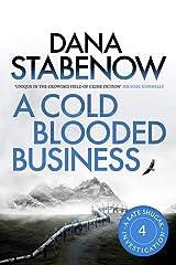 A Cold-Blooded Business (Kate Shugak Novels Book 4) Kindle Edition