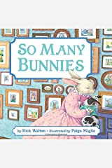 So Many Bunnies Board Book: A Bedtime ABC and Counting Book Board book