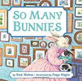 img - for So Many Bunnies Board Book: A Bedtime ABC and Counting Book book / textbook / text book