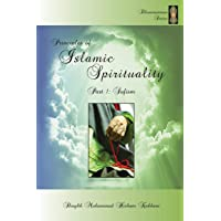 Principles of Islamic Spirituality, Part 1: Sufism
