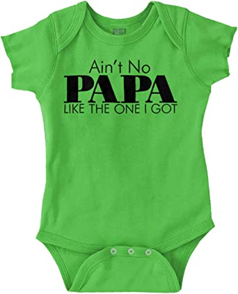 Aint No Papa Like The One I Got Toddler Baby Bodysuit Short Sleeve Jumpsuit Summer Onesie