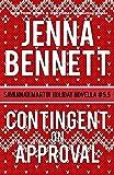 Contingent on Approval: Savannah Martin Holiday Novella #5.5 (Savannah Martin Mysteries)