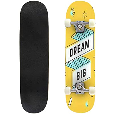 Classic Concave Skateboard Dream Big Vintage Ribbon Banner and Drawing in line Style with Text Longboard Maple Deck Extreme Sports and Outdoors Double Kick Trick for Beginners and Professionals : Sports & Outdoors
