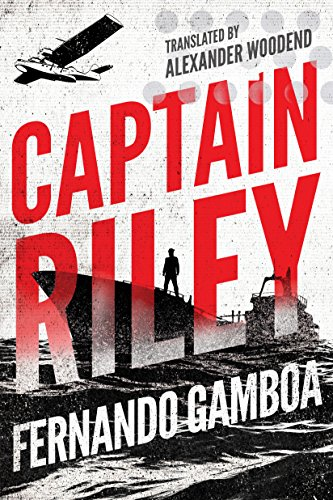 Captain riley the captain riley adventures book 1 kindle edition captain riley the captain riley adventures book 1 by gamboa fernando fandeluxe Image collections