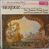 Funk & Wagnalls-The Joy of Great Music (Album 23 - Berlioz / Orchestral Excerpts from The Trojans, King Lear and Damnation of Faust)