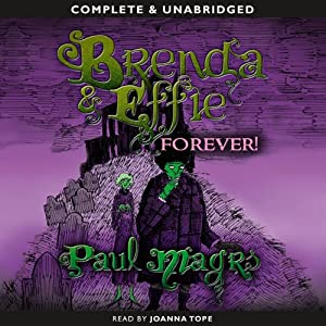 Brenda and Effie Forever! Audiobook