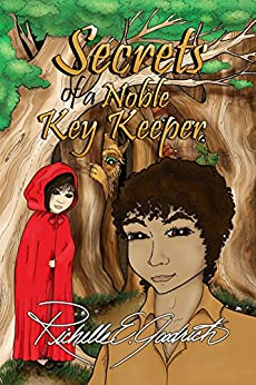 Secrets of a Noble Key Keeper: The Story of Dreamland by [Goodrich, Richelle E.]