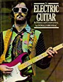 The Electric Guitar : Its History and Construction, Brosnac, Donald, 0915572001