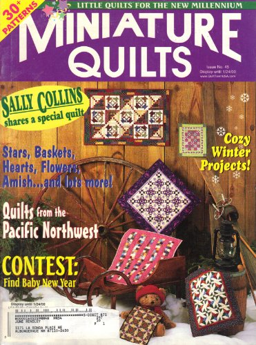 Miniature Quilts (Spring 2000, No. 45, Vol. 9, Issue 5)
