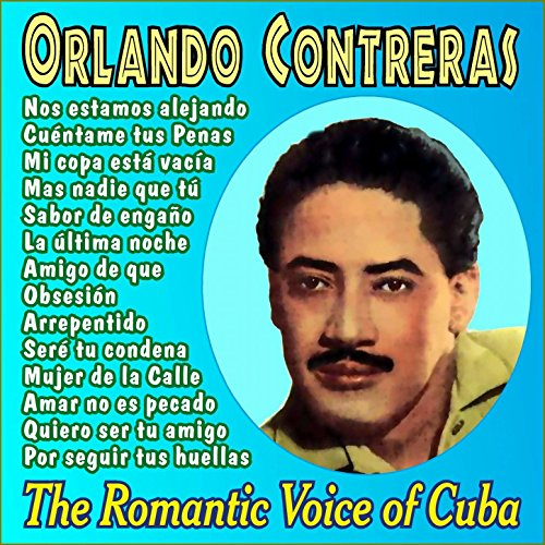 ... The Romantic Voice of Cuba - Vol.2