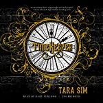 Timekeeper: The Timekeeper Trilogy, Book 1 | Tara Sim