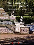 img - for The Gardens of the National Palace of Queluz Conservation Intervention book / textbook / text book