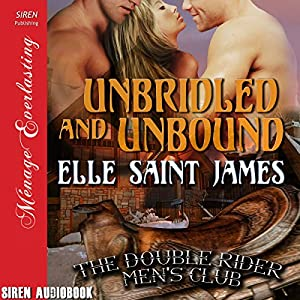 Unbridled and Unbound Audiobook