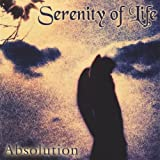Absolution by Serenity of Life (2004-08-02)