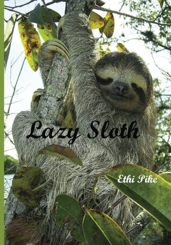 Lazy Sloth - Notebook / Extended Lines / Soft Matte Cover: An Ethi Pike Collectible Journal : Animals -