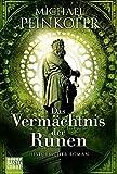 Das Vermächtnis der Runen: Historischer Roman