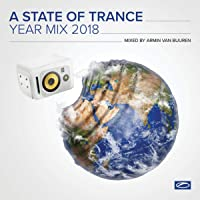 A State Of Trance Year Mix 2018 (Mixed by Armin van Buuren)