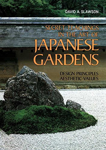 Cheap  Secret Teachings in the Art of Japanese Gardens: Design Principles, Aesthetic Values