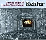 Sunday Night at London Roundhouse by Nektar (2011-08-16)
