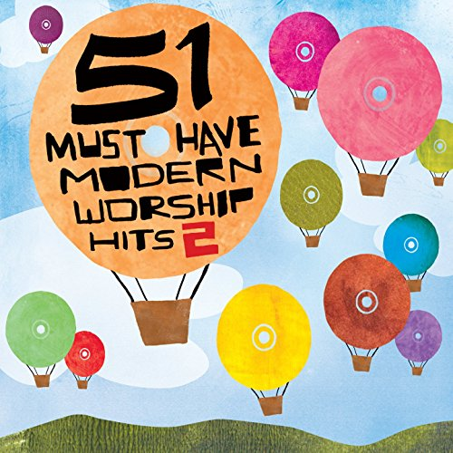 51 Must Have Modern Worship Hi...