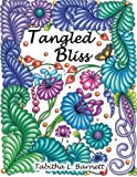 Tangled Bliss: 37 Gorgeous Hand Drawn Designs to Color