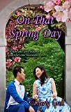 On That Spring Day (Seasons of Love  Book 3)