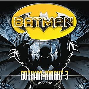 Monster (Batman: Gotham Knight 3) Hörspiel