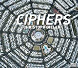 Ciphers, Christoph Gielen, 3868593187