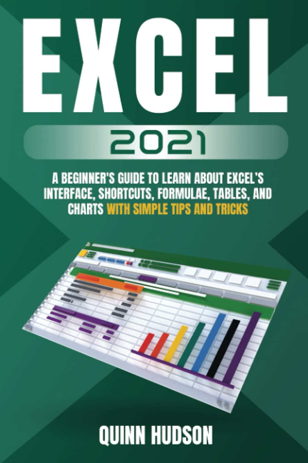 Excel 20 A Beginner's Guide To Learn About Excel's Interface ...