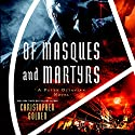 Of Masques and Martyrs: A Peter Octavian Novel Audiobook by Christopher Golden Narrated by John Lee
