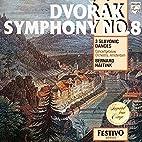 Dvorák: Symphony, No. 8 / 3 Slavonic…