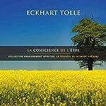 La conscience de l'être: Collection enseignement spirituel - Le pouvoir du moment présent | Eckhart Tolle