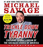 img - for Trickle Down Tyranny Low Price Cd: Crushing Obama's Dreams of a Socialist America book / textbook / text book