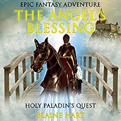Epic Fantasy Adventure: The Angel's Blessing