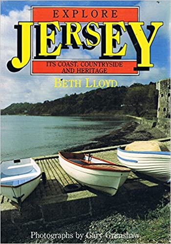 Book Explore Jersey: Its Coast, Countryside and Heritage