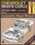 Chevrolet Monte Carlo '70'88 (Haynes Repair Manuals)