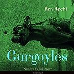 Gargoyles   Ben Hecht