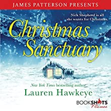 Christmas Sanctuary Audiobook by Lauren Hawkeye, James Patterson - foreword Narrated by Bailey Carr