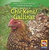 Chickens;Las Gallinas, JoAnn Early Macken, 1433924714