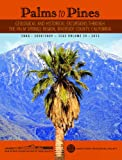 img - for Palms to Pines: Geological and Historical Excursion through the Palm Springs Region, Riverside County, California book / textbook / text book
