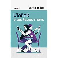 L´Infinit A Les Teues Mans: 126 (Espurna)