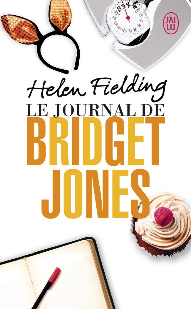 Le journal de Bridget Jones Poche – 5 octobre 2013 Helen Fielding Arlette Stroumza J' ai lu 2290077259
