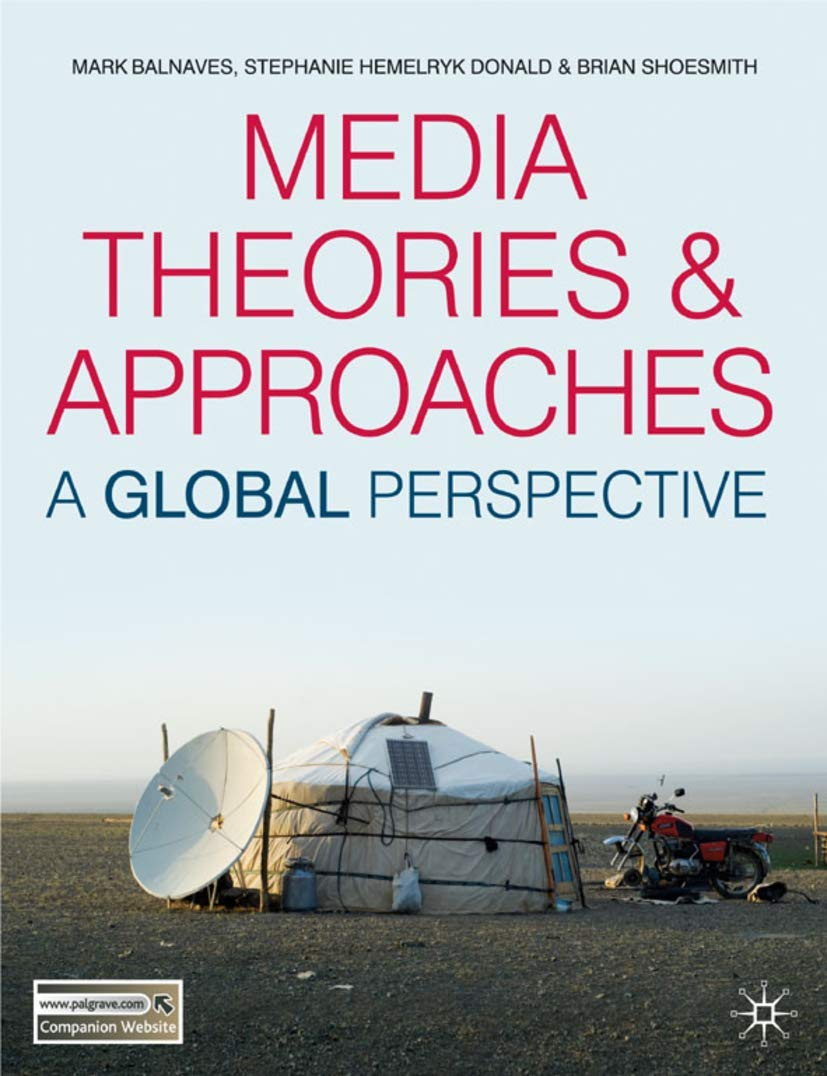 Media Theories and Approaches: A Global Perspective: Amazon ...