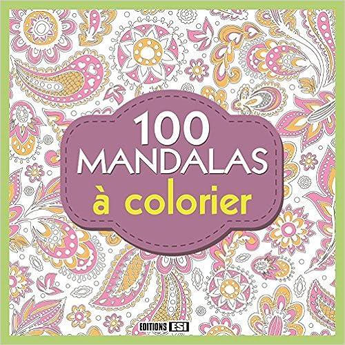 Livre gratuits 100 mandalas à colorier pdf