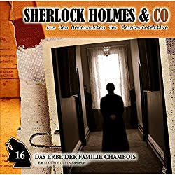 Das Erbe der Familie Chambois (Sherlock Holmes & Co 16)