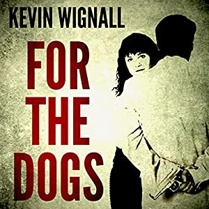 For the Dogs Audiobook