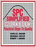 SPC Simplified Workbook, Robert T. Amsden and Howard E. Butler, 0527916382