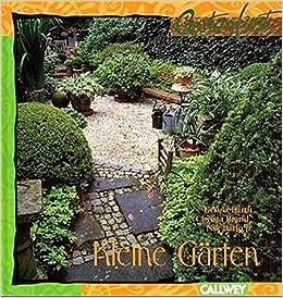 Kleine Garten Fantasievoll Gestalten Optimal Nutzen