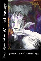 Warped Passage: poems and paintings (Scattered Light Library) (Volume 5) Paperback